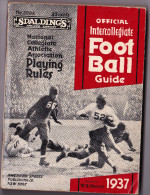 OFFICIAL INTERCOLLEGIATE FOOTBALL GUIDE 1937-SPALDING'S-playing Rules - Livres, BD, Revues