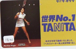 Télécarte Japon * Sport * TENNIS (1830)  MARTINA HINGNES * PHONECARD JAPAN * TELEFONKARTE * - Sport
