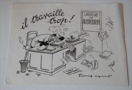 PIERRE SOYMIER. Serie Les Fatigués: IL TRAVAILLE TROP. Publicité Médicale Des LABORATOIRES ROBILLIART - Pubblicitari