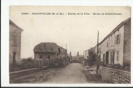 BADONVILLER , ENTREE DE LA VILLE , ROUTE DE PIERRE PERCEE - Autres Communes