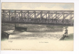 CPA Liège  Le Pont Natalis Vers 1905.  Nels Colorisé - Luik