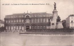 Cpa Lille, Le Palais De L'université Et Le Monument à Louis Pasteur - Lille