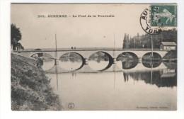 AUXERRE Le Pont De La Tournelle - Auxerre