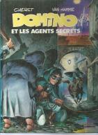 "DOMINO  "" ET LES AGENTS SECRETS ""    -  CHERET / VAN HAMME -  E.O.  AOUT 1982  LOMBARD - Non Classés"