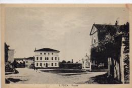 SANTA FOCA - PIAZZA - PORDENONE - VIAGGIATA - Pordenone