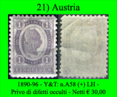 Austria-021 - 1890-96 - Y&T: n.A58 (+) LH - Privo di difetti occulti.