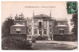 La Vieille-Lyre - Château De La Bourgeraie ( Avec Verso ) - Other Municipalities