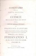 COMENTARIO SULLA PARTE SECONDA DEL CODICE PER LO REGNO DELLE DUE SICILIE FRANCESCO CANOFARI VOLUME II NAPOLI AÑO 1819 - Books, Magazines, Comics