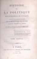 Histoire De La Politique Des Puissances De L´Europe : Depuis Le Commencement De La Revolution Francais - Books, Magazines, Comics