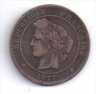 CERES - 10 Centimes 1877 A   - ( Rare ) - D. 10 Centesimi