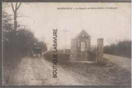 27----DOUDEAUVILLE--La Chapelle De Sainte Clthilde Et Le Calvaire--attelage-pas Courante - Francia