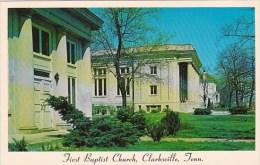 Tennessee Clarksville First Baptist Church - Clarksville