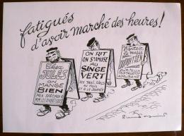 PIERRE SOYMIER. Serie Les Fatigués: FATIGUES D'AVOIR MARCHE DES HEURES. Publicité Médicale Des LABORATOIRES ROBILLIART - Pubblicitari