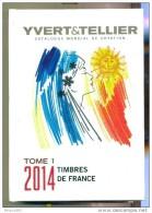 Catalogue Yvert Et Tellier - Tome 1 Timbres De France 2014 - Frankreich