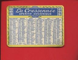 MINI CALENDRIER 1925 PUBLICITAIRE LA CRESONNEE APERITIF - Kalenders