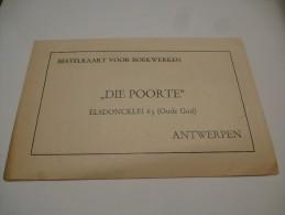 Die Poorte  Antwerpen : Bestelkaart;  Vooraan Foto Antoon THIRY - Printing & Stationeries