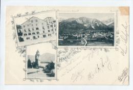 AK - Gruss Aus Hall In Tirol - Zeindl´s Gasthof Zur Post, Münzer Turm + Gesamtansicht  - Gelaufen 27.2.1899 - Hall In Tirol