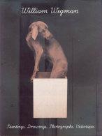William Wegman - Paintings, Drawings, Photographs, Videotapes (Peintures, Dessins, Photographies, Vidéos) - 1990 - Photographie
