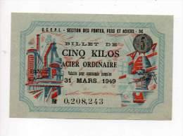 Bon De Matière - Acier Ordinaire - 5 Kg - 1949 - CETR - Filigrané - Buoni & Necessità