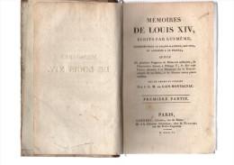Mémoires De Louis XIV,écrits Par Lui-même.par J.L.M.de Gain-Montagnac.Deux Parties En Un Volume.339 Pp-236 Pp.1806.in-8. - Livres, BD, Revues