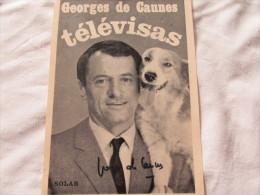 PHOTO DEDICASSE DE GEORGES DE CAUNES - Autographes