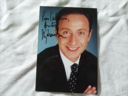PHOTO DEDICASSE DE STEPHANE BERN - Autographes