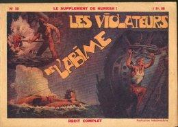 LE SUPPLEMENT DE HURRAH ! N°30 - LES VIOLATEURS DE L'ABIME - Hurrah