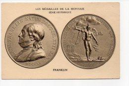Monnaies - Les Médailles De La Monnaie Série Historique - Franklin - Monnaies (représentations)