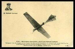 Monoplan ANTOINETTE Piloté Par Hubert LATHAM - ....-1914: Précurseurs