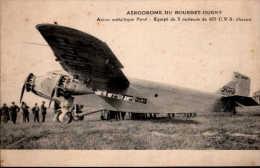 Aerodrome Du Bourget-Dugny Avion Métallique Ford - Equipé De 3 Moteurs De 425 C.V.S Chaun - Aerodrome