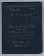 Agenda de l�Automobiliste 1929 - Garage de la Croix Blanche Cl. Degryse-Berghman, 4 rue Royale, Menin