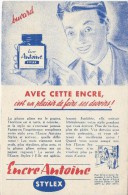 Encre Antoine / STYLEX/ Avec Cette Encre C´est Un Plaisir De Faire Ses Devoirs / /Vers 1950     BUV186 - Stationeries (flat Articles)