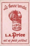 La Price / La Bonne Tomate /Tomate Concentrée /Vers 1950     BUV188 - Suppen & Sossen