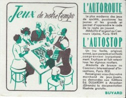 Jeux De Notre Temps / L'autoroute/ L'Autostop/ Editions Ed DUJARDIN/ ARCACHON/ Gironde/1951    BUV191 - Buvards, Protège-cahiers Illustrés