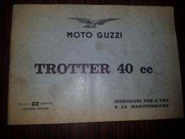 Moto Guzzi Trotter 40 1 Serie Manuale Uso Manutenzione Originale Genuine Factory Owner´s Manual - Engines