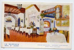 "Espagne--MADRID-- ""La Barraca"" Reina,29---Restaurant Typique Espagnol 14 X 9 --carte Pub éd La Riva 2000 --III--54 - Madrid"