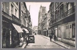 ABBEVILLE . Rue Saint - Vulfran . - Abbeville