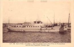 """¤¤  -   L´ILE D´YEU   -  Service Postal Entre L´Ile Et Fromentine  -  Arrivée Du Paquebot """" Insula Oya """"   -  ¤¤ - Ile D'Yeu"""