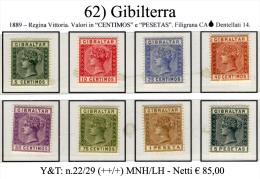 Gibilterra-062 - 1889 - Y&T: N.22/29 (++/+) MNH/LH - - Gibraltar