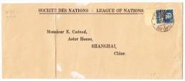 Brief  Société Des Nations SDN 11.VIII.3? Genève Nach Shanghai - Service