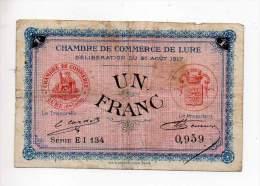 Billet Chambre De Commerce De Lure - 1 Fr - 21 Août 1917 - Série E1 . 134 - Filigrane Abeille - Chamber Of Commerce