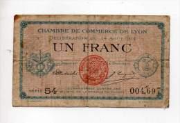 Billet Chambre De Commerce De Lyon - 1 Fr - 14 Août 1914 - Série 154 - Sans Filigrane - Chambre De Commerce