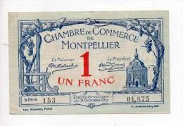 Billet Chambre De Commerce De Montpellier - 1 Fr - 11 Octobre 1917 - Série 153 - Sans Filigrane - Chambre De Commerce