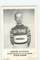 Jean Claude LEBAUBE - Equipe GITANE Campagnolo - G.S. V.C. 12è Saint Raphaël Saison 1963 - 2 Scans - Cyclisme