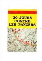 20 Jours Contre Les Panzers.HAM:mai/juin 1940.sd.125 Pages - Picardie - Nord-Pas-de-Calais