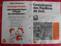 Chocolat Poulain. Dossier Connaissance N° 13 : Papillons De Jour. Complet. Années 1970 - Poulain