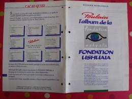 Chocolat Poulain. Dossier Connaissance Hors Série. Album De La Fondation Ushuaia. Nicolas Hulot. Complet. Années 1970 - Poulain