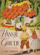 Hansje En Grietje    - Grimm - Boeken, Tijdschriften, Stripverhalen