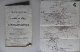 Cartina/Uebersichts-Karte Der Markierten Wege Um MADONNA DI CAMPIGLIO 1912 - Europa
