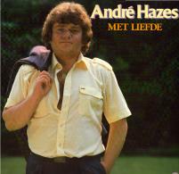 * LP *  ANDRÉ HAZES - MET LIEFDE (Holland 1982) - Vinyl-Schallplatten